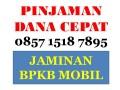 DANA PINJAMAN CEPAT FINANCE RESMI JAMINAN BPKB MOBIL