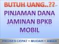 pinjam, uang, pinjaman, dana, cepat, (Anna 02191091658), jaminan bpkb mobil