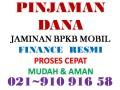 PINJAMAN UANG 91091658 DANA ( CEPAT ) FINANCE JAMINAN BPKB MOBIL