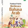 PANDUAN PRAKTIS BERBICARA BAHASA ARAB MALANG